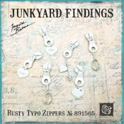 Junkyard Findings Rusty Typo Zippers